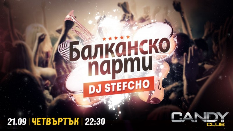 Balkan party with Dj Stefcho